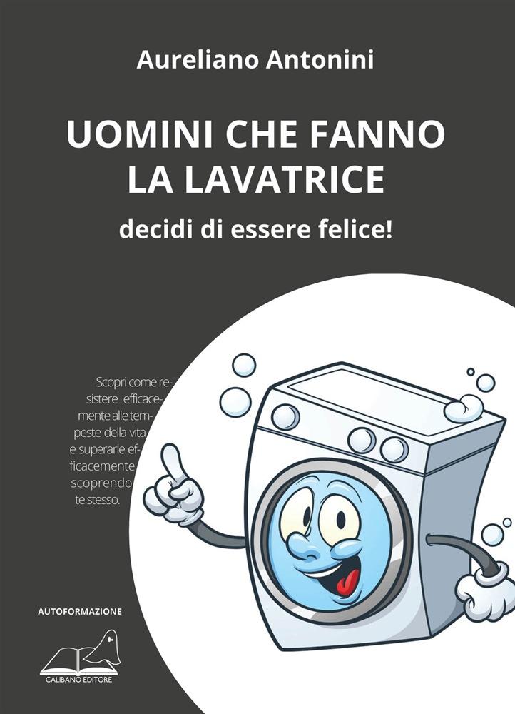 Libro Uomini che fanno la lavatrice